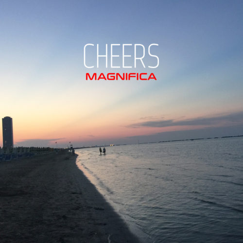 magnifica_cheers